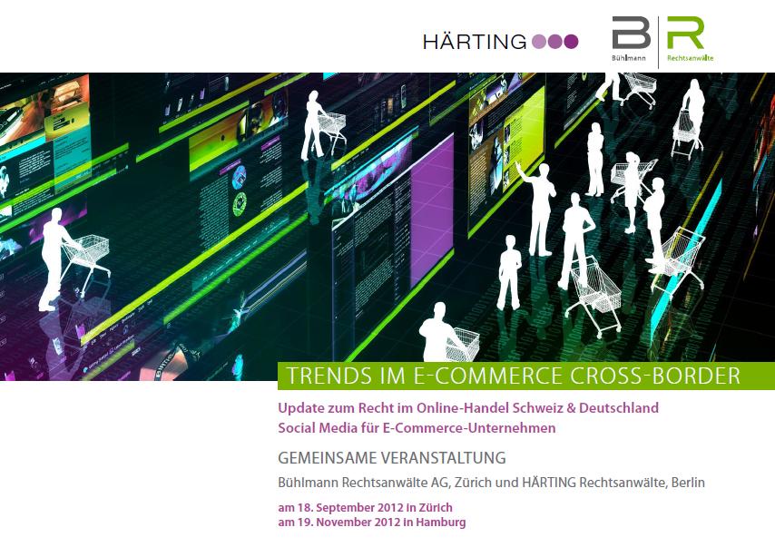 Trends im E-Commerce Cross-Broder - Härting / Bühlmann Rechtsanwälte