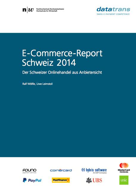 E-Commerce Report 2014: Der Pulsmesser im Schweizer Onlinehandel