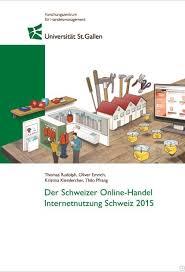HSG Studie Der Schweizer Online-Handel - Internetnutzung Schweiz 2015