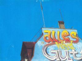 """""""Alles wird Gut"""" - Graffiti auf dem 1991-1993 besetzten Wohlgroth Areal in Zürich - Quelle: Rita Lynn"""