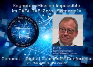 Eröffnungs-Keynote Connect - Digital Commerce Conference: Mission Impossible im GAFA-TAB-Zero- Szenario? Prof. Dr. Gerrit Heinemann