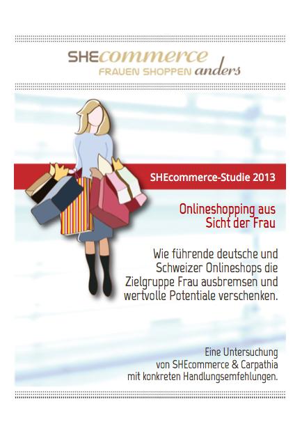SHEcommerce Studie 2013 - wie führende deutsche und Schweizer Onlineshops die Zielgruppe Frau ausbremsen und wertvolle Potentiale verschenken.