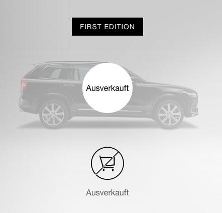 Volvo XC90 - First Edition - ausverkauft innert 47 Std. - exklusiv online