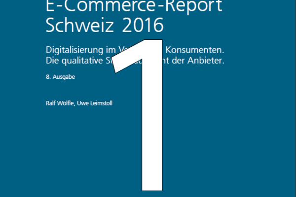 E-Commerce Report 2016: Online wächst – primär wegen ausländischen Anbietern (Teil 1 von 3)