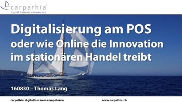 Digitalisierung am POS oder wie Online die Innovation im stationären Handel treibt