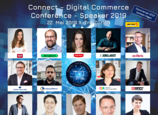 Speaker der Connect - Digital Commerce Conference 2019 - 22. Mai 2019 X-Tra Zürich - Stand: Januar 2019