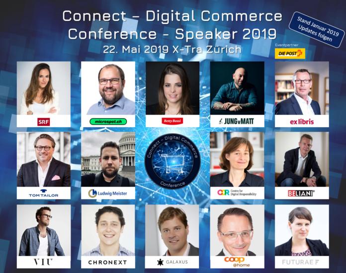 Speaker der Connect - Digital Commerce Conference 2019 - 22. Mai 2019 X-Tra Zürich - Stand: Januar 2019