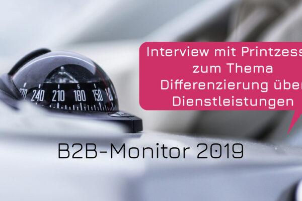 B2B-Monitor 2019: Interview mit Printzessin zum Thema Differenzierung über Dienstleistungen