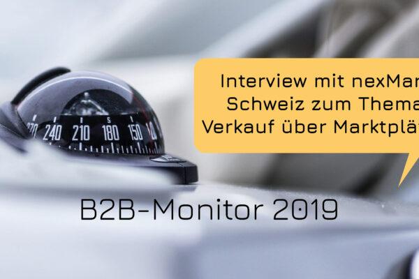 B2B-Monitor 2019: Interview mit nexmart zum Thema Verkauf über Marktplätze