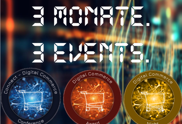 Countdown: Drei Monate bis zur Connect – Digital Commerce Conference und Award Verleihung #dcomzh