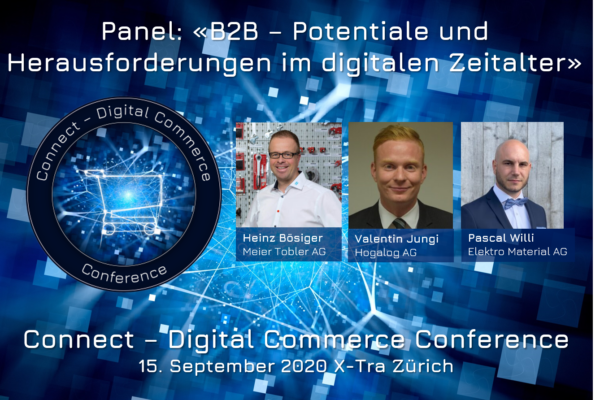 B2B-Panel an der Connect - Digital Commerce Conference 2020 mit Heinz Bösiger, Meier Tobler, Valentin Jungi, Hogalog, und Pascal Willi, Elektro Material