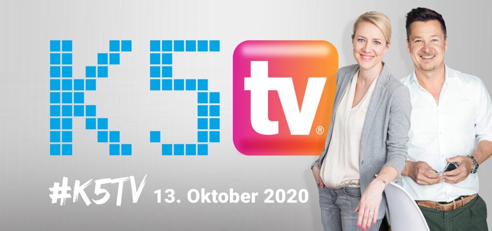 K5TV ab dem 13. Oktober 2020 jeweils Dienstag bis Donnerstags