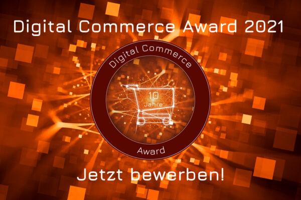 Digital Commerce Award 2021: Jetzt bewerben!