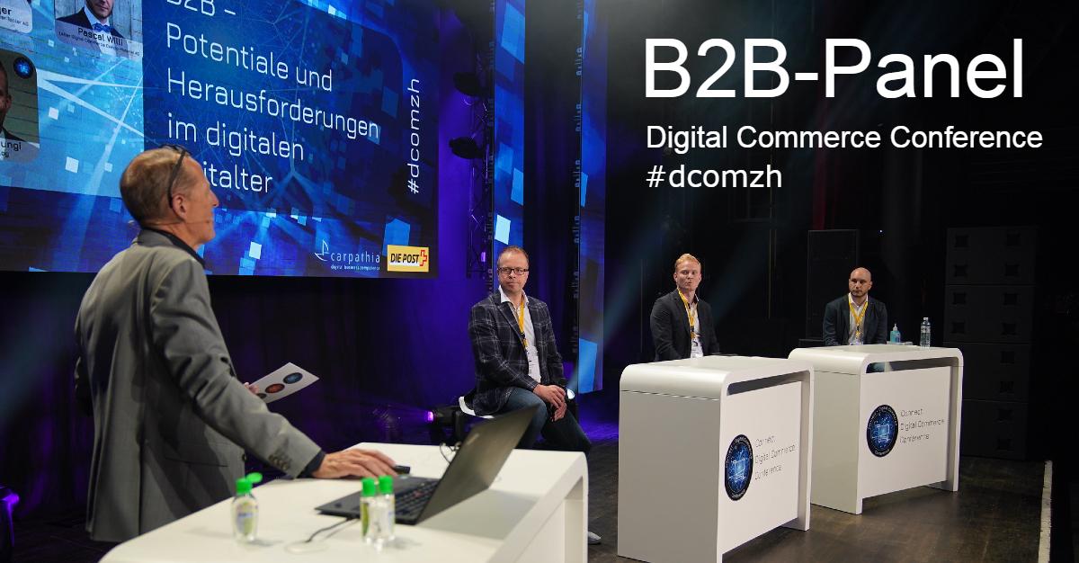 B2B: Stand der Digitalisierung und next steps – Videomitschnitt der #dcomzh
