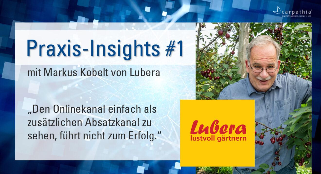 Praxis-Insights Nr. 1 mit Lubera - Ein klares Commitment für den direkten Onlinevertrieb.