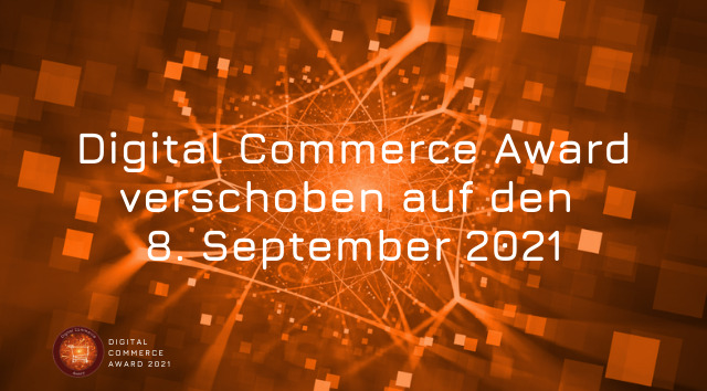 Digital Commerce Award verschoben auf den 8. September