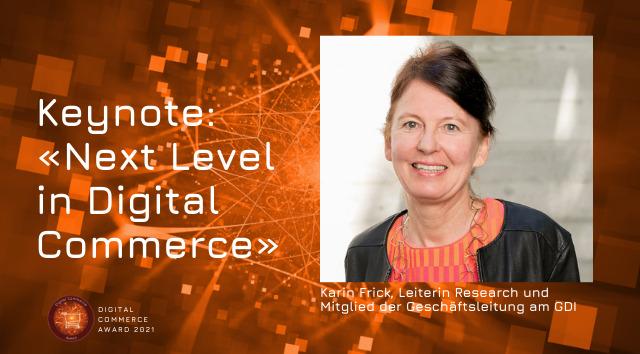 Digital Commerce Award: Eröffnungskeynote von Karin Frick
