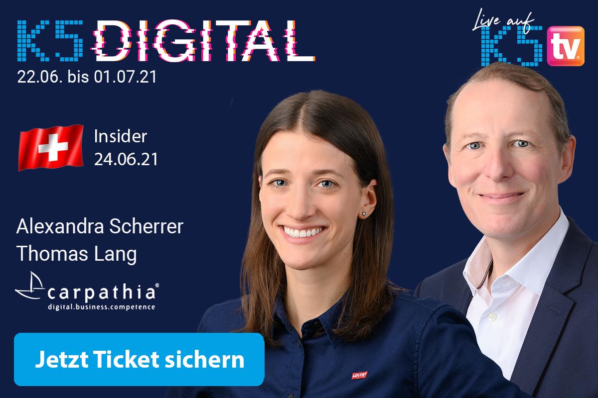 K5 Digital 2021 - Schweiz Insider Special am 24. Juni 2021 mit Alexandra Scherrer und Thomas Lang von Carpathia